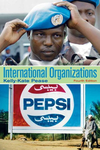 International Organizations: Perspectives on Global Governance (4th Edition)