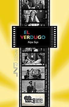 El Verdugo  El Verdugo  Luis García Berlanga  1963   Guías para ver y analizar   Spanish Edition