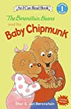 The Berenstain Bears and the Baby Chipmunk (I Can Read Level 1)