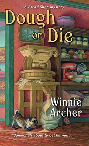 Compare Textbook Prices for Dough or Die A Bread Shop Mystery  ISBN 9781496724410 by Archer, Winnie