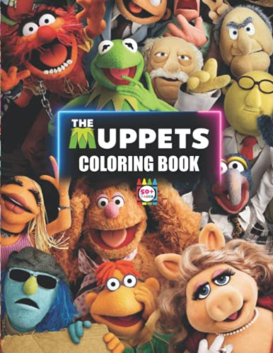 The Muppets Coloring Book: A Great Coloring Book With Lots Of Muppet Images For Kids, Great Gift Idea For Little Fans