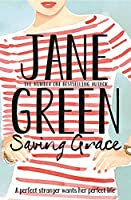 Saving Grace by Jane Green(2015-02-26)