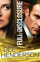 By Dee Henderson Full Disclosure (1st First Edition) [Paperback]