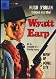 The Life and Legend of Wyatt Earp (Famous Marshall) September 1958 Dell Television Series Comic #4 (Hugh O'Brien photo cover)