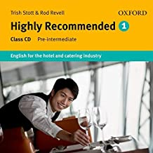Highly Recommended 1. Class CD (1) 3rd Edition: English for the Hotel and Catering Industry Class Audio CD