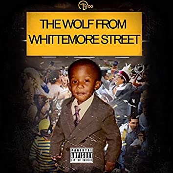 The Wolf From Whittemore Street