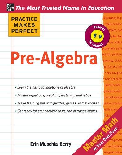 Practice Makes Perfect Pre-Algebra (English Edition)