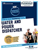 Water and Power Dispatcher (Career Examination)