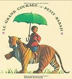 Le grand courage de Petit Babaji