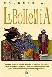 Conocer a... La bohemia