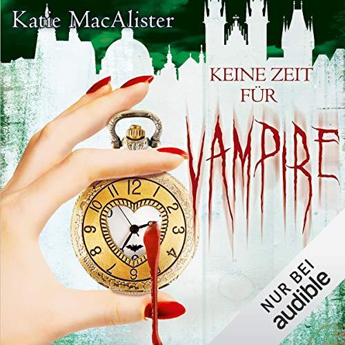 Keine Zeit für Vampire     Dark Ones 10              Autor:                                                                                                                                 Katie MacAlister                               Sprecher:                                                                                                                                 Vera Teltz                      Spieldauer: 9 Std. und 46 Min.     304 Bewertungen     Gesamt 4,5