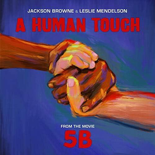 Jackson Browne & Leslie Mendelson