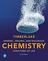 General, Organic, and Biological Chemistry: Structures of Life, 6th Edition Front Cover