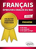Français Épreuves orales du bac - Première - nouveaux programmes