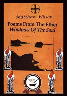 Poems from the Ether: Windows of the Soul