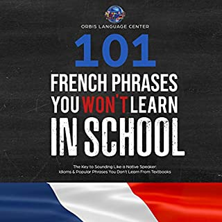 101 French Phrases You Won't Learn in School cover art