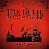 Devil Makes Three by DEVIL MAKES THREE