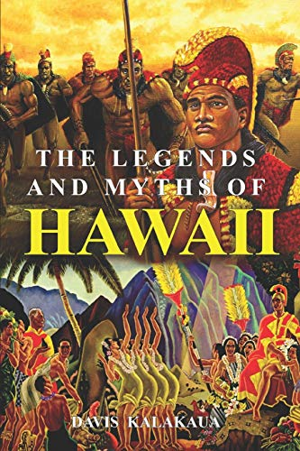 Compare Textbook Prices for The Legends and Myths of Hawaii: The fables and folk-lore of a strange people Complete with illustrations  ISBN 9798626082296 by Kalakaua, David,Daggett, Rollin Mallory