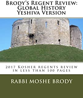 Brody's Regent Review: Global History Yeshiva Version: 2016 regents review in less than 100 pages (Brody's regents review)