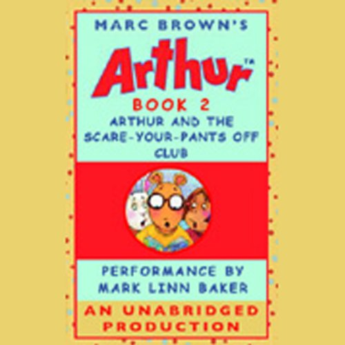 Arthur and the Scare-Your-Pants-Off Club audiobook cover art