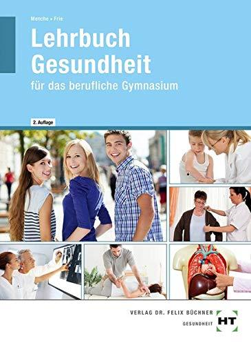Lehrbuch Gesundheit: für das berufliche Gymnasium