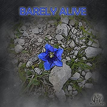 Barely Alive