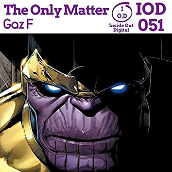The Only Matter