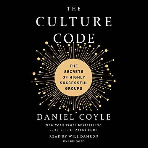The Culture Code     The Secrets of Highly Successful Groups              By:                                                                                                                                 Daniel Coyle                               Narrated by:                                                                                                                                 Will Damron                      Length: 7 hrs and 13 mins     4,807 ratings     Overall 4.8