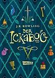 Der Ickabog von J.K. Rowling + 1 original Button von  J.K. Rowling