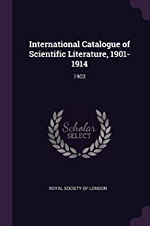 International Catalogue of Scientific Literature, 1901-1914: 1903