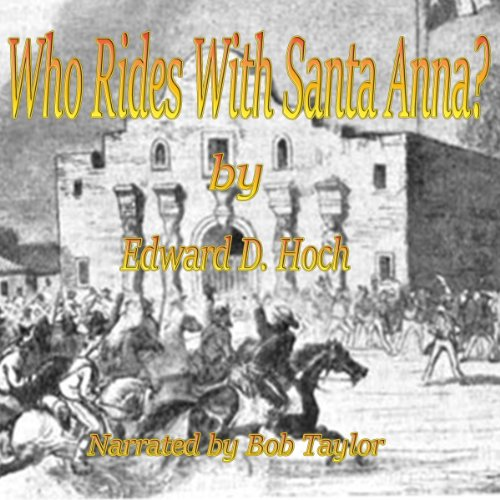 Who Rides with Santa Anna? audiobook cover art