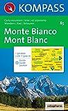 Monte Bianco: Wander-, Bike- und Skitourenkarte. Carta escursioni, bike e sci alpinismo. 1:50.000 - 85 KOMPASS