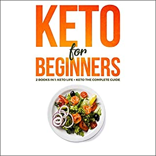 Keto for Beginners     2 Books in 1 - Keto Life + Keto: The Complete Guide - The Simply and Clarity Guide to Getting Started the Ketogenic Diet for Weight Loss, Life, Gain Energy with Low Carb Meal              By:                                                                                                                                 Samara Kelly                               Narrated by:                                                                                                                                 Carol Weakland                      Length: 6 hrs and 51 mins     16 ratings     Overall 5.0