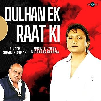 Dulhan Ek Raat Ki