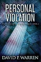 Personal Violation: Premium Hardcover Edition