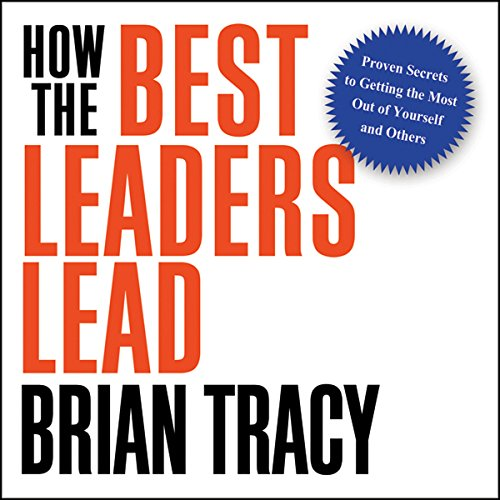 How the Best Leaders Lead audiobook cover art