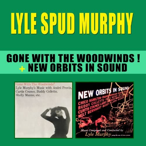 """Lyle """"Spud"""" Murphy feat. Curtis Counce & Buddy Collette"""