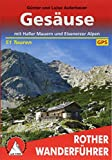 Gesäuse mit Eisenerzer Alpen. 51 Touren. Mit GPS-Tracks. (Rother Wanderführer)