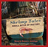 Maps, tools, shrimpers, shrimp boats, Lowcountry , over 800 pictures, recipes, all proceeds go to South Carolina Seafood Alliance BASF