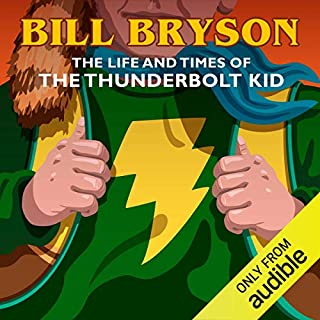 The Life & Times of the Thunderbolt Kid audiobook cover art