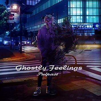 Ghostly Feelings