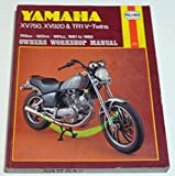Yamaha XV750, XV920 and TR1 V-twins 1981-82 Owner's Workshop Manual (Owners workshop manual / Haynes)