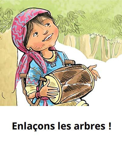 Enlaçons les arbres!: World classic picture book recommendation (Traditional Chinese Edition)