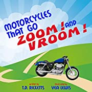 Motorcycles that go Zoom! and Vroom!