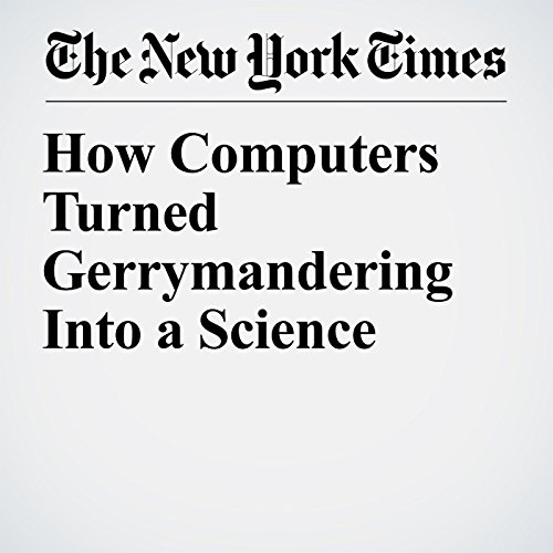 How Computers Turned Gerrymandering Into a Science copertina