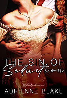 The Sin of Seduction by [Adrienne Blake]