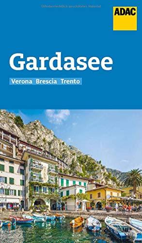ADAC Reiseführer Gardasee mit Verona, Brescia, Trento: Der Kompakte mit den ADAC Top Tipps und cleveren Klappenkarten