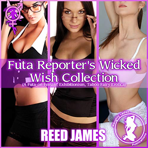 Futa Reporter's Wicked Wish Collection audiobook cover art