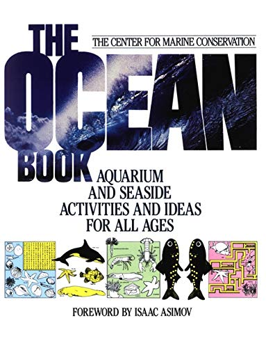 Ocean Book P: Aquarium and Seaside Activities and Ideas for All Ages (Wiley Science Editions)