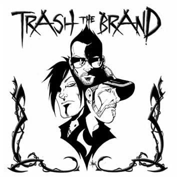 Trash the Brand